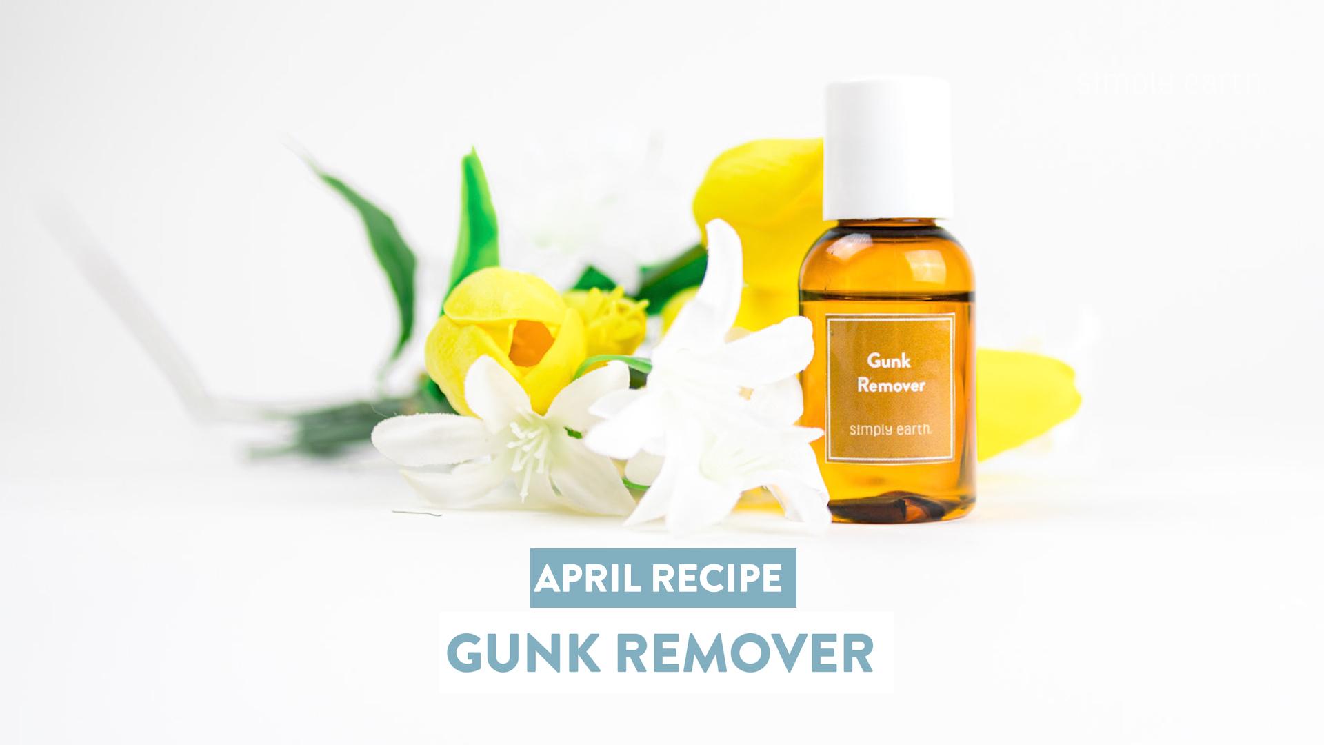 Gunk Remover